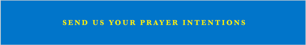 send us your prayer intentions